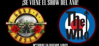 Guns N'Roses & The Who en La Plata